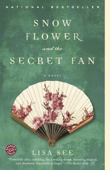 Snow Flower and the Secret Fan by Lisa See book cover historical fiction
