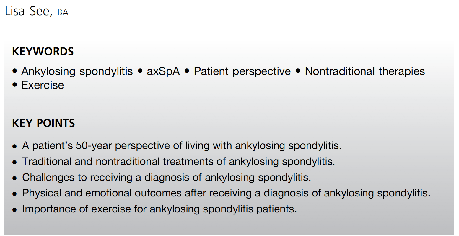 The Patient's Perspective on the Burden of Disease in Ankylosing Spondylitis by Lisa See